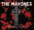 Click here to hear the Mahones.